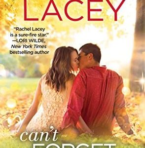 * Review * CAN'T FORGET YOU by Rachel Lacey
