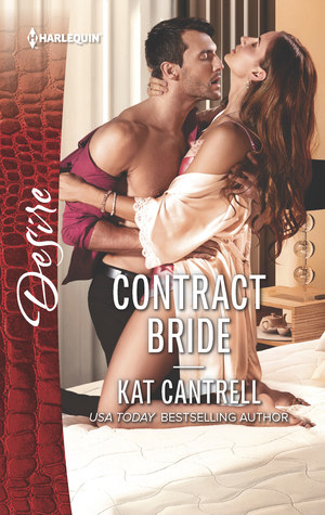 * Review * CONTRACT BRIDE by Kat Cantrell