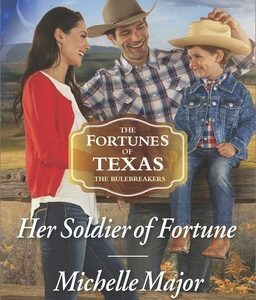 * Review * HER SOLDIER OF FORTUNE by Michelle Major