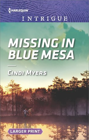 * Review * MISSING IN BLUE MESA by Cindi Myers