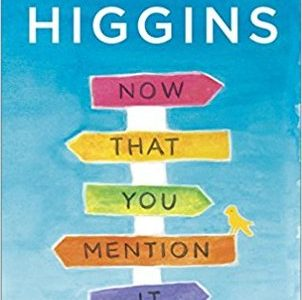 * Blog Tour/Review * NOW THAT YOU MENTION IT by Kristan Higgins