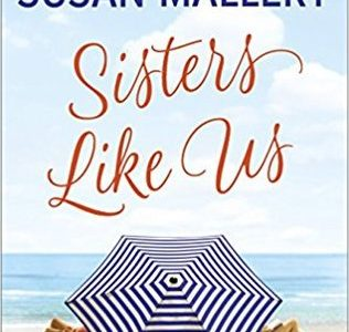 * Review * SISTERS LIKE US by Susan Mallery