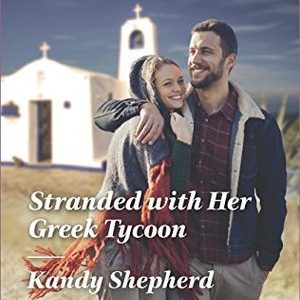 * Review * STRANDED WITH HER GREEK TYCOON by Kandy Shepherd