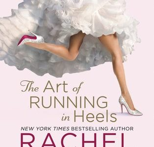 * Review * THE ART OF RUNNING IN HEELS by Rachel Gibson