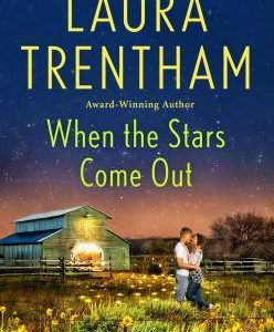 * Review * WHEN THE STARS COME OUT by Laura Trentham