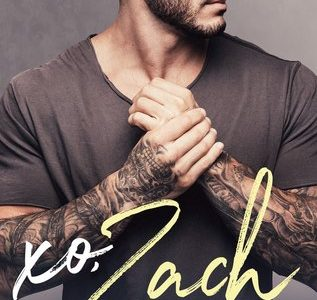 * Review * XO, ZACH by Kendall Ryan