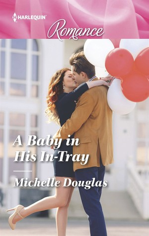 * Review * A BABY IN HIS IN-TRAY by Michelle Douglas