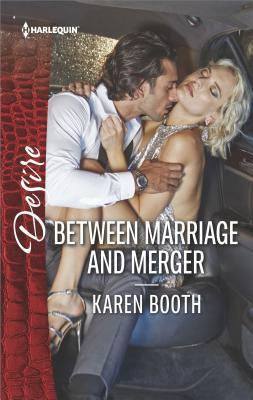 * Review * BETWEEN MARRIAGE AND MERGER by Karen Booth