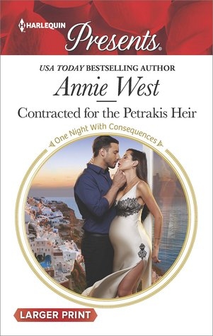 * Review * CONTRACTED FOR THE PETRAKIS HEIR by Annie West