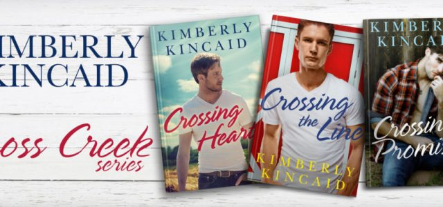 * Blog Tour / Excerpt * CROSSING PROMISES by Kimberly Kincaid