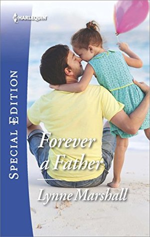 * Blog Tour / Review * FOREVER A FATHER by Lynne Marshall
