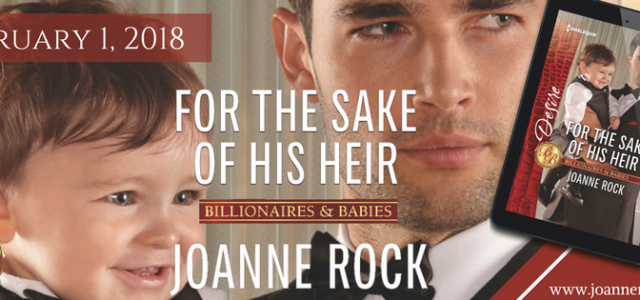 * Release Blast * FOR THE SAKE OF HIS HEIR by Joanne Rock