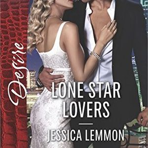 * Review * LONE STAR LOVERS by Jessica Lemmon