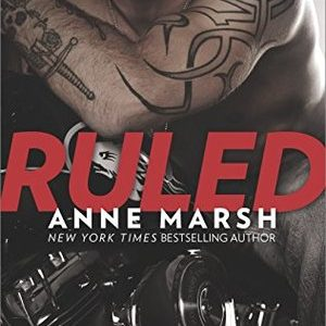 * Review * RULED by Anne Marsh