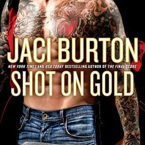 * Review * SHOT ON GOLD by Jaci Burton
