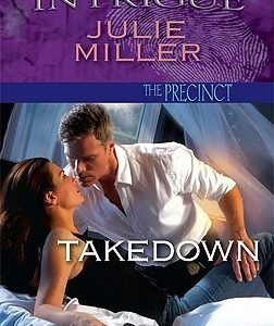 * Review * TAKEDOWN by Julie Miller