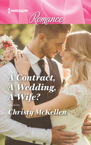 * Review * A CONTRACT, A WEDDING, A WIFE? by Christy McKellen