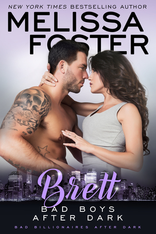 * Review * BAD BOYS AFTER DARK: BRETT by Melissa Foster