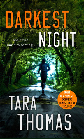 * Review * DARKEST NIGHT by Tara Thomas
