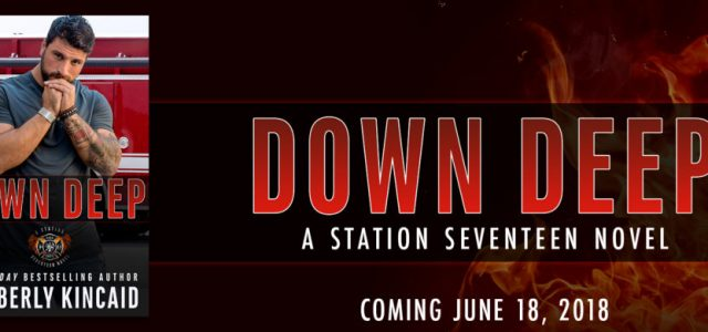 * Cover Reveal * DOWN DEEP by Kimberly Kincaid