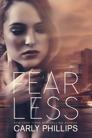 * Blog Tour / Book Review / Excerpt * FEARLESS by Carly Phillips
