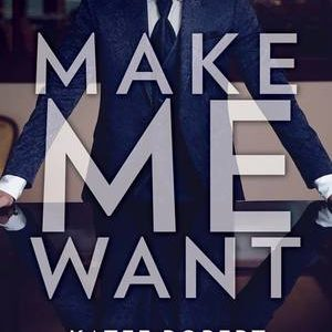 * Review * MAKE ME WANT by Katee Robert