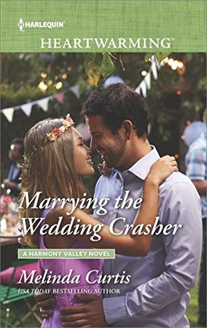 * Review * MARRYING THE WEDDING CRASHER by Melinda Curtis