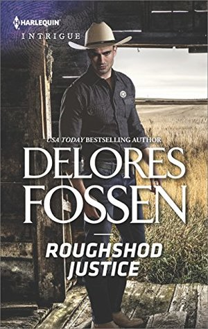 * Blog Tour HARLEQUIN March Reads * Review – ROUGHSHOD JUSTICE by Delores Fossen