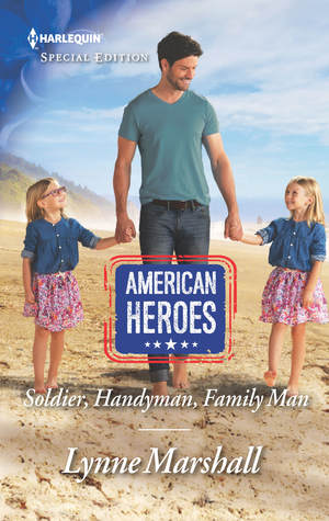 * Review * SOLDIER, HANDYMAN, FAMILY MAN by Lynne Marshall