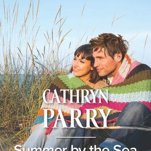 * Review * SUMMER BY THE SEA by Cathryn Parry