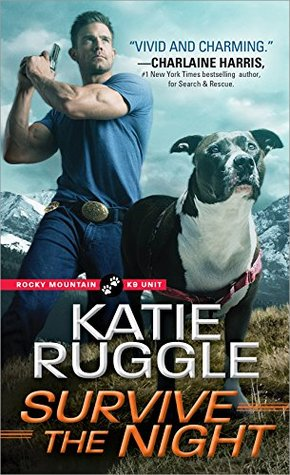 * Review * SURVIVE THE NIGHT by Katie Ruggle