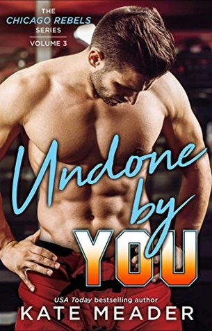 * Review * UNDONE BY YOU by Kate Meader