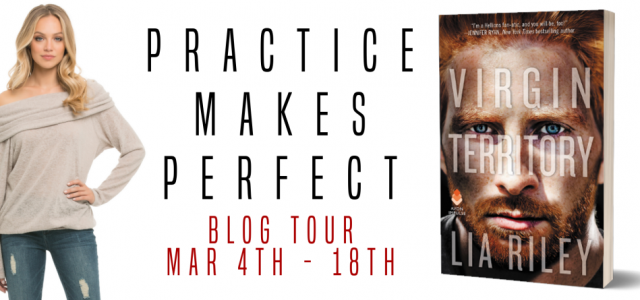 * Blog Tour * VIRGIN TERRITORY by Lia Riley