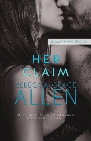 * Review * HER CLAIM by Rebecca Grace Allen