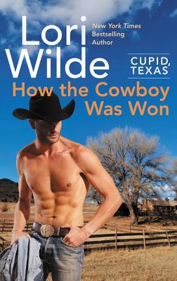 * Blog Tour / Review * HOW THE COWBOY WAS WON by Lori Wilde