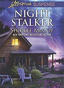 * Review * NIGHT STALKER by Shirlee McCoy