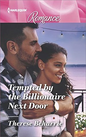 * Review * TEMPTED BY THE BILLIONAIRE NEXT DOOR by Therese Beharrie