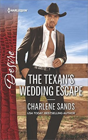 * Blog Tour / Review * THE TEXAN'S WEDDING ESCAPE by Charlene Sands