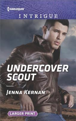* Review * UNDERCOVER SCOUT by Jenna Kernan