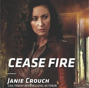 * Review * CEASE FIRE by Janie Crouch