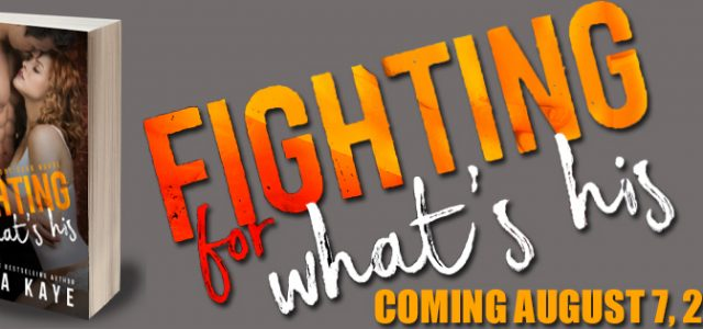 * Cover Reveal * FIGHTING FOR WHAT'S HIS by Laura Kaye