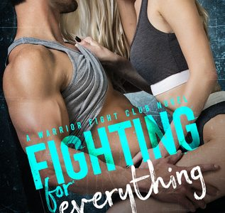* Blog Tour/Review * FIGHTING FOR EVERYTHING by Laura Kaye