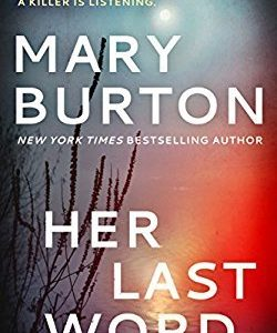 * Review * HER LAST WORD by Mary Burton