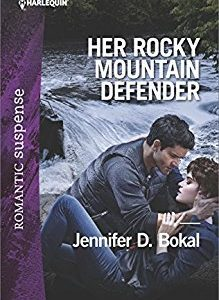 * Review * HER ROCKY MOUNTAIN DEFENDER by Jennifer D. Bokal