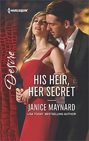 * Review * HIS HEIR, HER SECRET by Janice Maynard