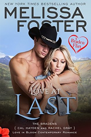 * Review * LOVE AT LAST: A BRADEN FLIRT by Melissa Foster