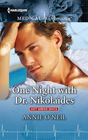* Review * ONE NIGHT WITH DR. NIKOLAIDES by Annie O'Neil