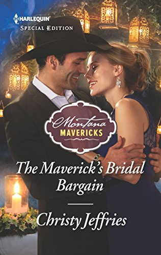 * Review * THE MAVERICK'S BRIDAL BARGAIN by Christy Jeffries