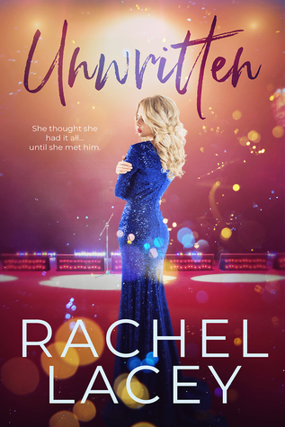 * Review * UNWRITTEN by Rachel Lacey