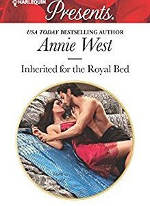 * Review * INHERITED FOR THE ROYAL BED by Annie West